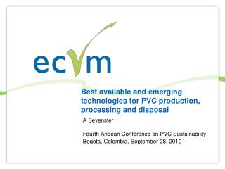 Best available and emerging technologies for PVC production, processing and disposal