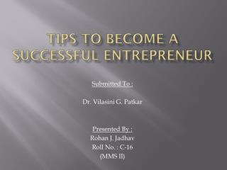 Tips to become a successful entrepreneur