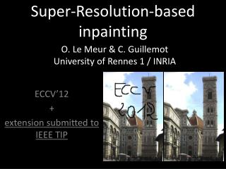Super- Resolution - based inpainting