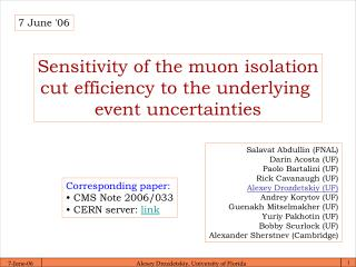 Sensitivity of the muon isolation cut efficiency to the underlying event uncertainties