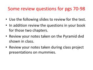 Some review questions for pgs 70-98