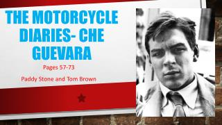 The Motorcycle Diaries- Che Guevara