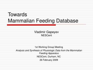 Towards  Mammalian Feeding Database