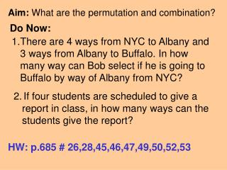 Aim:  What are the permutation and combination?