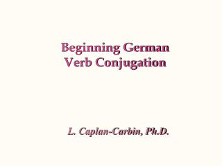 Beginning German  Verb Conjugation
