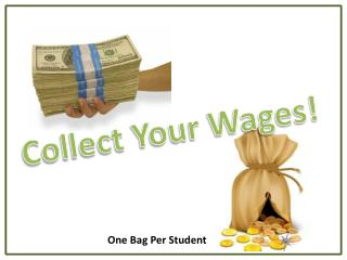 Collect Your Wages!