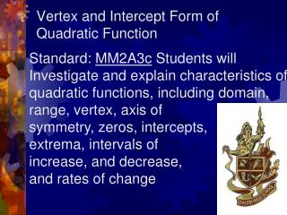 Vertex and Intercept Form of Quadratic Function