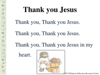 Thank you Jesus