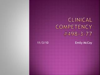 Clinical Competency #498-3-77