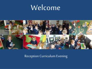 Reception Curriculum Evening