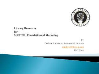 Library Resources for MKT 201: Foundations of Marketing