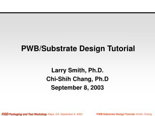 PWB/Substrate Design Tutorial