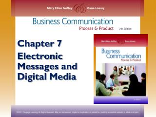 Chapter 7 Electronic Messages  and  Digital Media
