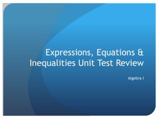 Expressions, Equations & Inequalities Unit Test Review