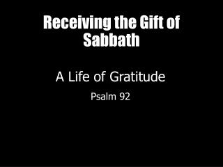 Receiving the Gift of Sabbath