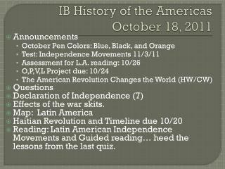 IB History of the Americas October 18, 2011