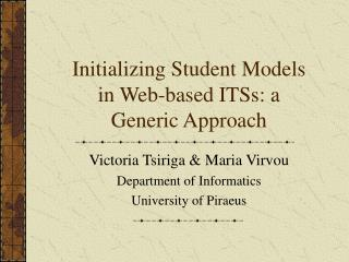 Initializing Student Models in Web-based ITSs: a Generic Approach