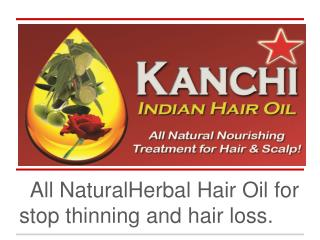 All  NaturalHerbal  Hair  Oil for  stop thinning and  hair loss .