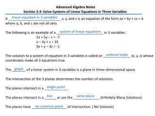 Advanced Algebra Notes Section 3.4: Solve Systems of Linear Equations in Three Variables