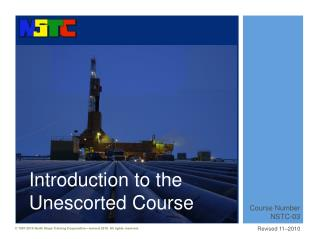 Introduction to the Unescorted Course