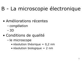 B - La microscopie  lectronique