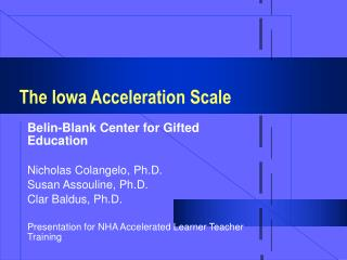The Iowa Acceleration Scale