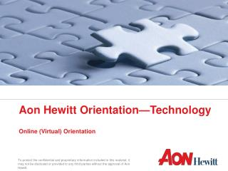 Aon Hewitt Orientation—Technology  Online (Virtual) Orientation