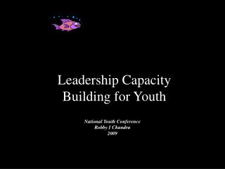 Leadership Capacity  Building for Youth