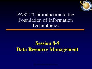 Session 8-9  Data Resource Management