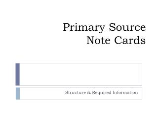 Primary Source  Note Cards