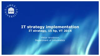 IT strategy implementation IT strategy, 15 hp, VT 2014