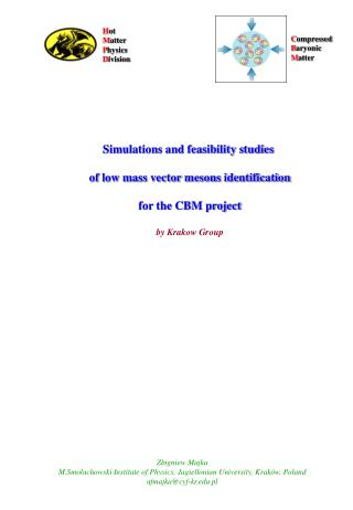 Simulations and feasibility studies  of low mass vector mesons identification for the CBM project