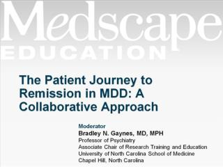 The Patient Journey to Remission in MDD: A Collaborative Approach