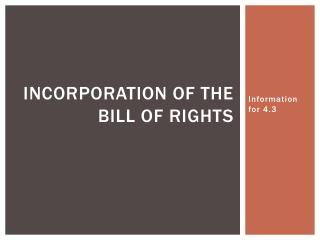 Incorporation of the Bill of Rights