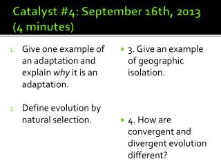 Catalyst #4: September 16th, 2013 (4 minutes)