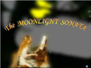 The  MOONLIGHT  SONATA