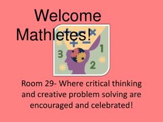Room 29- Where critical thinking and creative problem solving are encouraged and celebrated!