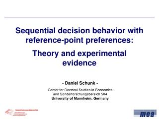 Sequential decision behavior with reference-point preferences: Theory and experimental evidence