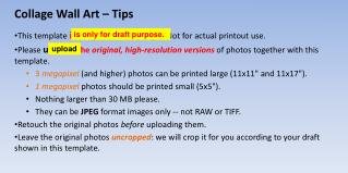 Collage Wall Art – Tips This template  is only for draft purpo   Not for actual printout use.