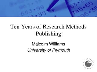 Ten Years of Research Methods Publishing