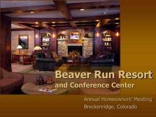 Beaver Run Resort and Conference Center