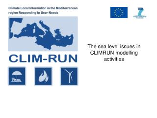 The sea level issues in CLIMRUN modelling activities