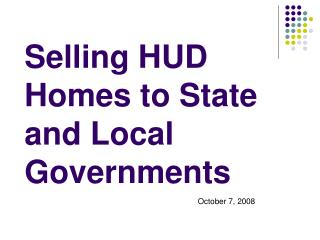 Selling HUD Homes to State and Local Governments