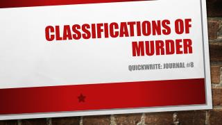 Classifications of murder