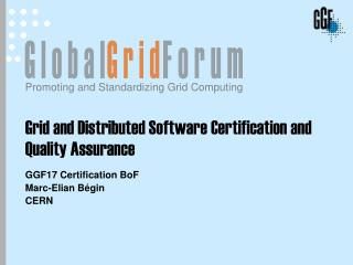 Grid and Distributed Software Certification and Quality Assurance