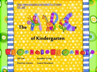 The s of Kindergarten