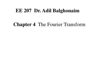 Chapter 4   The Fourier Transform