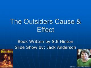 The Outsiders Cause & Effect