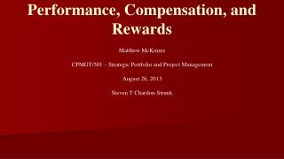 Performance, Compensation, and  Rewards