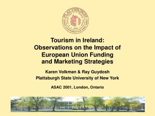 Tourism in Ireland: Observations on the Impact of  European Union Funding and Marketing Strategies
